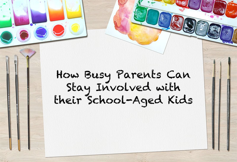 How Busy Parents Can Stay Involved