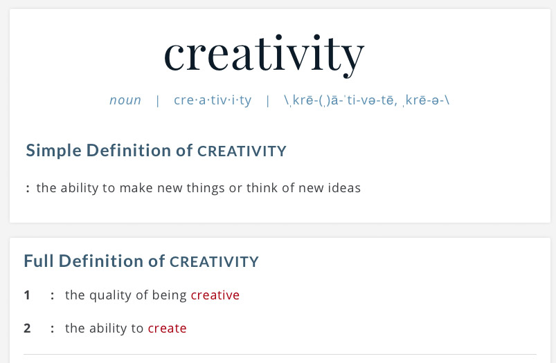 Definition of creativity.