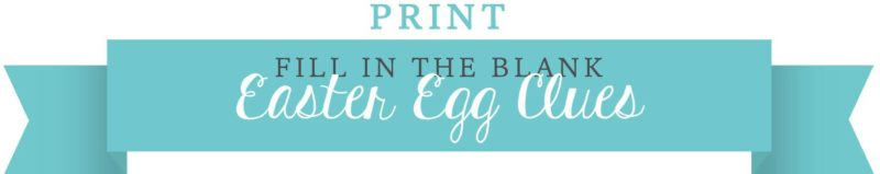 Fill in the blank clues. Create your own Easter Egg Scavenger Hunt. KinderArt.com.