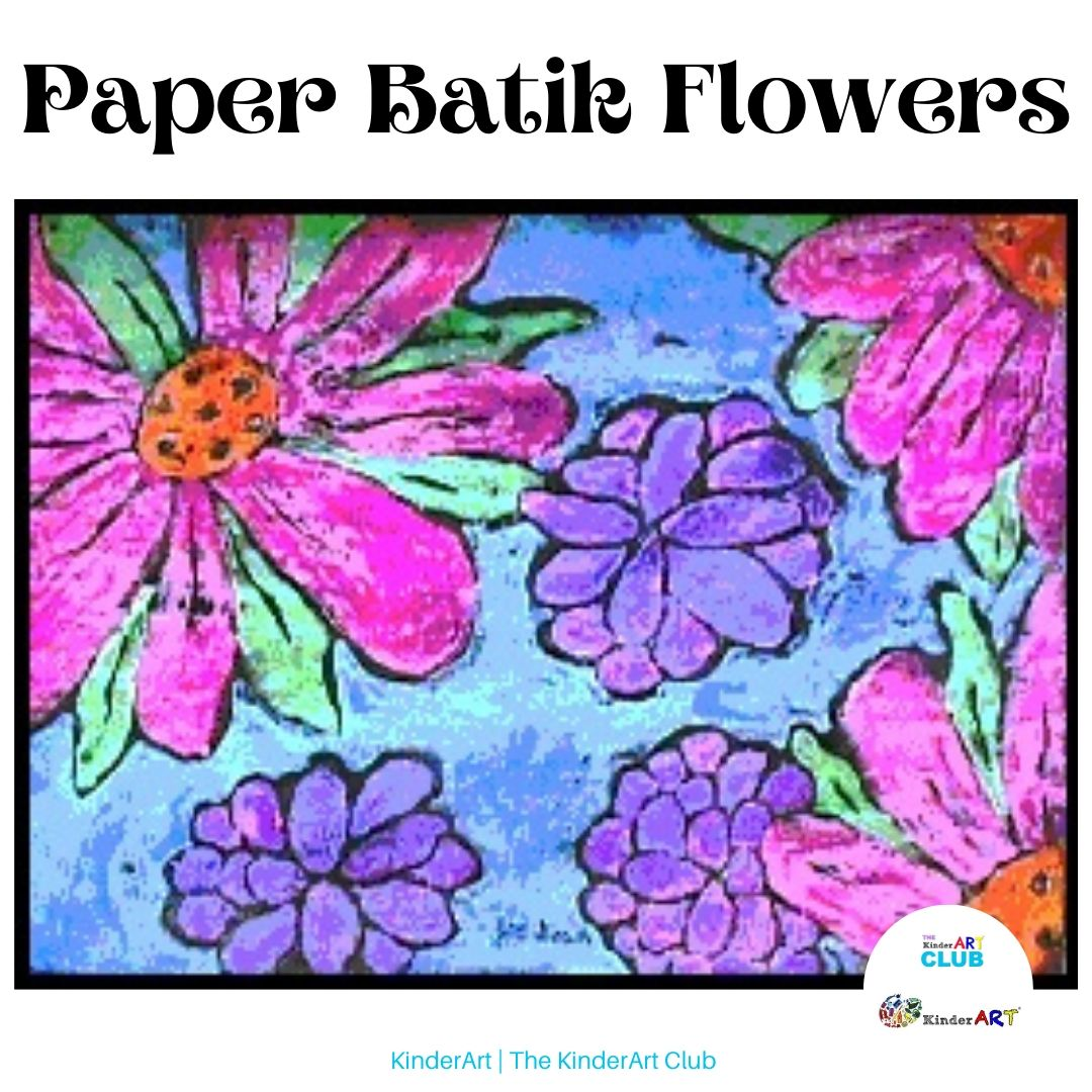 Paper Batik Flowers art lesson