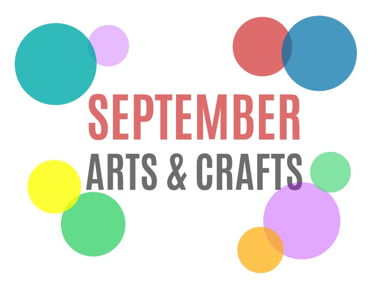 Seasonal Arts And Crafts For The Month Of September