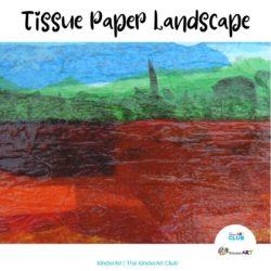 Tissue Paper Landscape