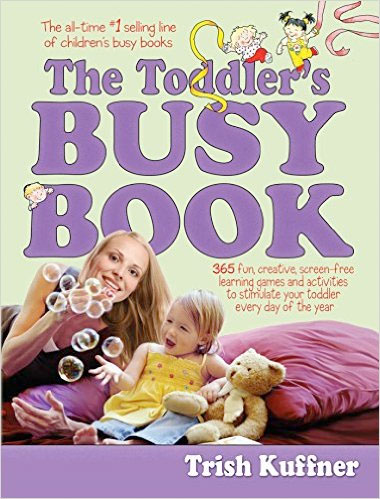 A review of the book, The Toddler's Busy Book.